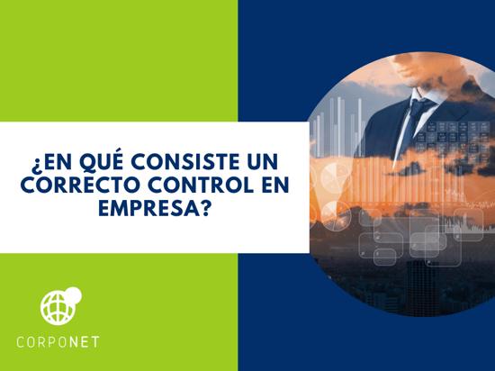¿En qué consiste un correcto control en empresa_imgdest