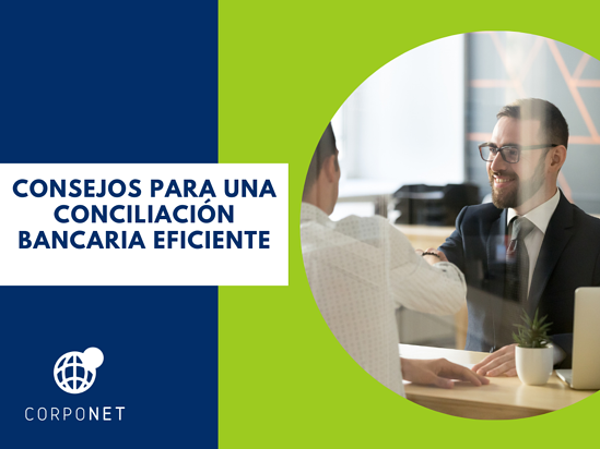 Consejos para una conciliación bancaria eficiente_imgdest
