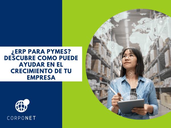ERP para PyMES Descubre como puede ayudar en el crecimiento de tu empresa_imgdest